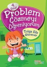 Problem Çözmeyi Öğreniyorum 4.Sınıf