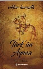 Türk' ün Aynası