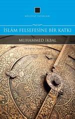 İslam Felsefesine Bir Katkı