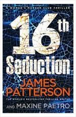 16th Seduction: (Women's Murder Club 16)