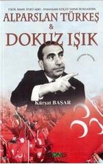 Alparslan Türkeş ve Dokuz Işık