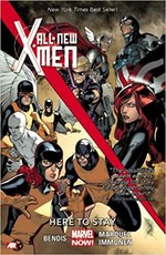 All-New X-Men Volume 2: Here to Stay