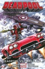 Deadpool Volume 4: Deadpool vs. S.H.I.E.L.D.