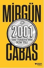 2001 Eski Türkiye'nin Son Yılı - İmzalı