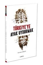 Türkiye'ye Ayak Uydurmak