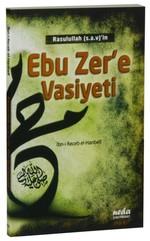 Rasulullah (s.a.v)'in Ebu Zer'e Vasiyeti
