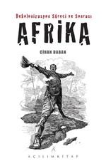 Dekolonizasyon Süreci ve Sonrası Afrika