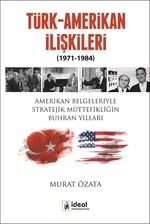 Türk Amerikan İlişkileri (1971-1984)