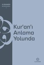 Kur'an'ı Anlama Yolunda