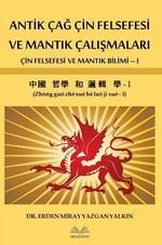 Antik Çağ Çin Felsefesi ve Mantık Çalışmaları