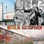 The Sound Of Rostropovich