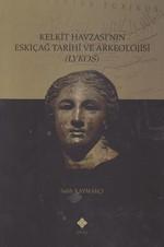 Kelkit Havzası'nın Eskiçağ Tarihi ve Arkeolojisi