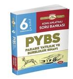 6. Sınıf PYBS-Parasız Yatılılık ve Bursluluk Sınavı Konu Anlatımlı Soru Bankası