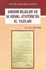 Medeni Bilgiler ve M. Kemal Atatürk'ün El Yazıları