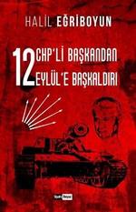 12 CHP'li Başkandan 12 Eylül'e Başkaldırı