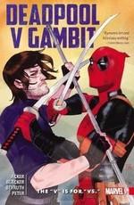 """Deadpool V Gambit: The """"V"""" is for """"Vs"""