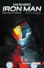Infamous Iron Man Vol. 1