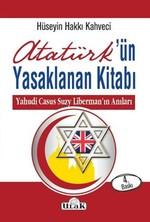 Atatürk'ün Yasaklanan Kitabı Yahudi Casus Suzy Liberman'ın Anıları