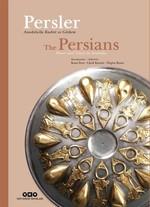 Persler Anadolu'da Kudret ve Görkem