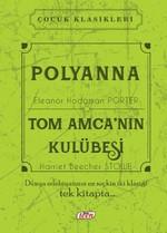 Polyanna Tom Amca'nın Kulübesi