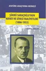 Şükrü Saraçoğlu'nun Hayatı ve Siyasi Faaliyetleri
