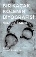 Bir Kaçak Kölenin Biyografisi