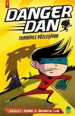 Danger Dan-Tarihiyle Yüzleşiyor