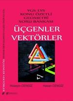 YGS LYS Konu Özetli Geometri Soru Bankası-Üçgenler Vektörler