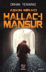 Aşkın Miracı Hallac-ı Mansur