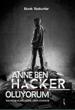 Anne Ben Hacker Oluyorum