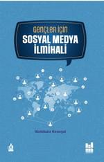 Gençler İçin Sosyal Medya İlmihali