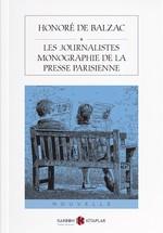 Les Journalistes Monographie De La Presse Parisienne-Fransızca
