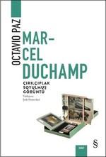 Marcel Duchamp-Çırılçıplak Soyulmuş Görüntü