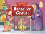 Üç Boyutlu Masallar-Hansel ve Gretel