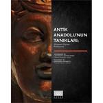 Antik Anadolu'nun Tanıkları