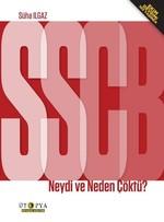 SSCB Neydi ve Neden Çöktü?