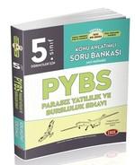5.Sınıf PYBS Konu Anlatımlı Soru Bankası