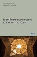 İslam İktisat Düşüncesi ve Kurumları 16.Yüzyıl