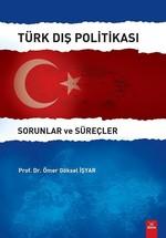 Türk Dış Politikası-Sorunlar ve Süreçler