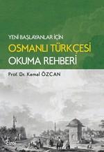 Osmanlı Türkçesi Okuma Rehberi