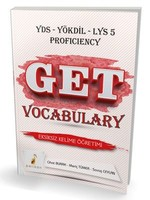 GET Vocabulary YDS-YÖKDİL-LYS 5 Proficiency