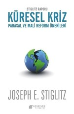 Stiglitz Raporu Küresel Kriz