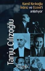Kamil Kırıkoğlu İnönü ve Ecevit'i Anlatıyor