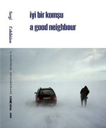 15.İstanbul Bienali Sergi-İyi Bir Komşu