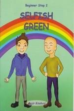 Beginner Step 2-Selfish Green