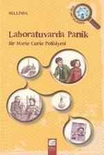 Laboratuvarda Panik-Bir Marie Curie Polisiyesi