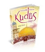 Yüzyıllık Hasret Kudüs 1917