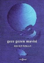 Gece Gezen Mavisi