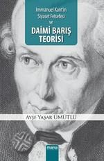 Immanuel Kant'ın Siyaset Felsefesi ve Daimi Barış Teorisi