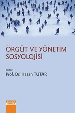Örgüt Ve Yönetim Sosyolojisi